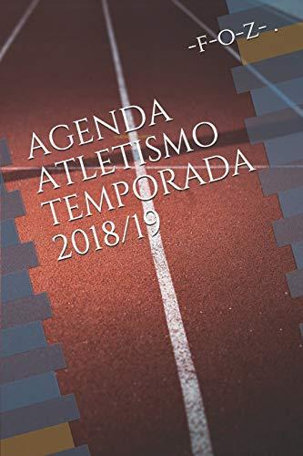 AGENDA ATLETISMO TEMPORADA 2018/19 por f-o-z- .