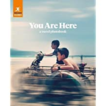 Rough Guides You Are Here: A Travel Photobook