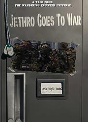 Jethro Goes to War (Jethro:The Wandering Engineer Book 1) (English Edition)