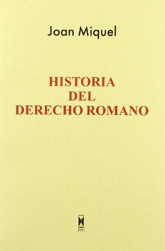 Historia del derecho romano por Joan Miquel