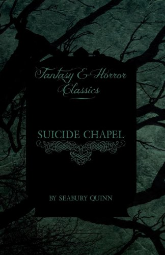 Suicide Chapel (Fantasy and Horror Classics) Cover Image