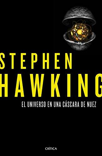 El universo en una cáscara de nuez por Stephen Hawking