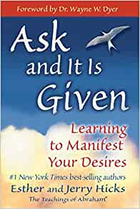 Ask And It Is Given Esther Hicks Pdf