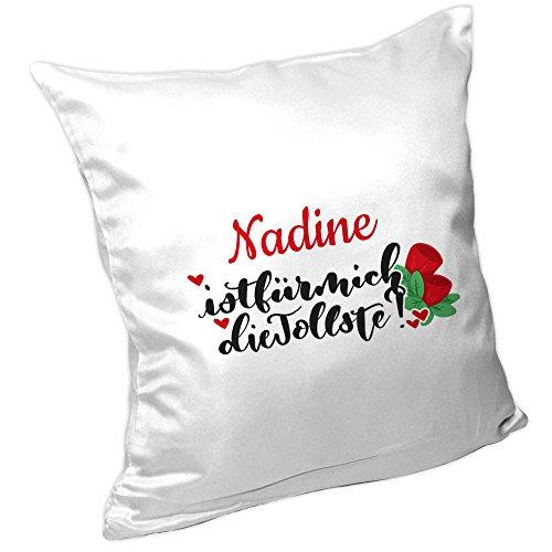 Kissen mit Namen und Lettering-Text - Nadine ist für mich die Tollste - für Verliebte zum Valentinstag | Kuschel-Kissen für Frauen 2