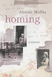 Homing by Alistair Moffat (2003-08-13)