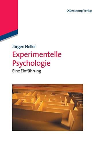 Experimentelle Psychologie: Eine Einführung: Eine Einführung (Edition Psychologie)