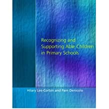 Recognising and Supporting Able Children in Primary Schools (Paperback) - Common