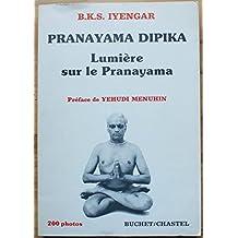 Lumière sur Pranayama dipika