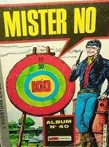 L'aventure en BD - Mon Journal N°40: Mister NO [121-Drôle d'embrouille 122-Le Dieu ailé 123-le passager était trop pressé par Collectif