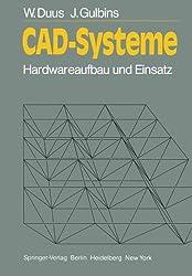 CAD-Systeme: Hardwareaufbau und Einsatz (Informationstechnik und Datenverarbeitung)