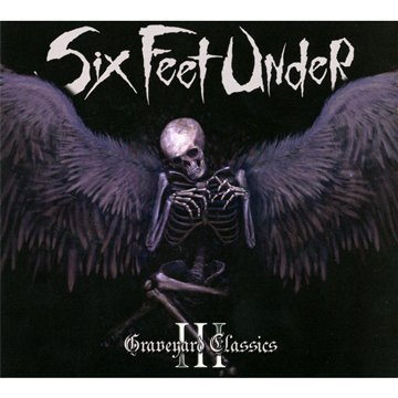 Six Feet Under: Graveyard Classics 3 (Audio CD)