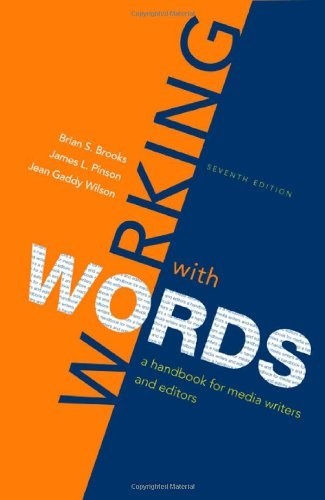 Working with Words: A Handbook for Media Writers and Editors by Brian S. Brooks (2009-11-05)