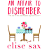 An Affair to Dismember (Matchmaker Mysteries Book 1) (English Edition)