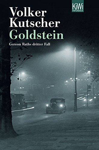 Goldstein: Gereon Raths dritter Fall (Die Gereon-Rath-Romane 3)