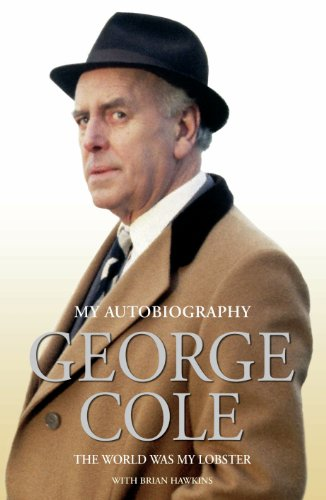 george-cole-the-world-was-my-lobster-the-autobiography