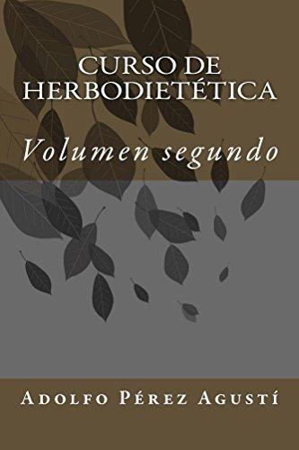 Curso de herbodietética: Volumen dos (Cursos formativos nº 2) por Adolfo Pérez Agustí
