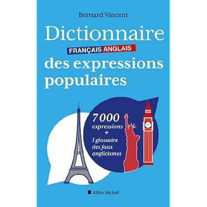 Dictionnaire français-anglais des expressions populaires