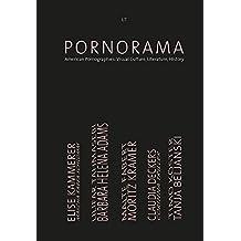 Pornorama: American Pornographies: Visual Culture, Literature, History