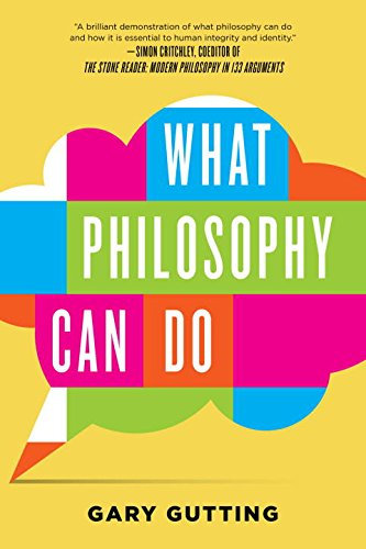 What Philosophy Can Do por Gary Gutting
