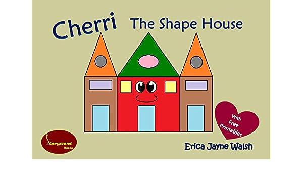Cherri, the Shape House eBook: Erica Jayne Walsh: Amazon in
