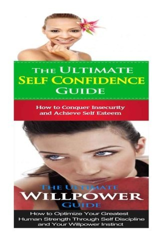 self-confidence-willpower-breaking-free-from-shyness-insecurity-cravings-bad-habits-to-self-control-