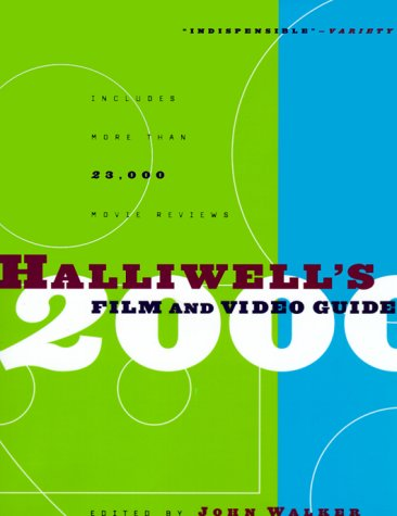 Halliwell's Film and Video Guide 2000 (HALLIWELL'S FILM & VIDEO GUIDE) (John Film Walker Guide)