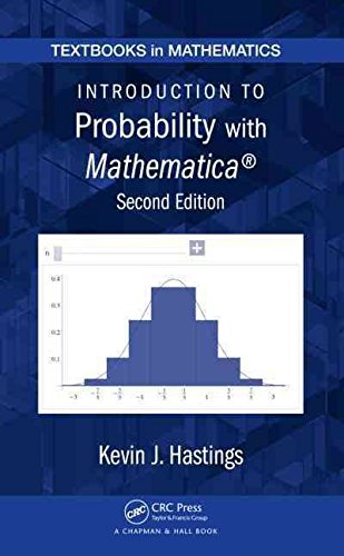 [(Introduction to Probability with Mathematica)] [By (author) Kevin J. Hastings] published on (October, 2009)