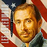 Songtexte von Lee Greenwood - American Patriot