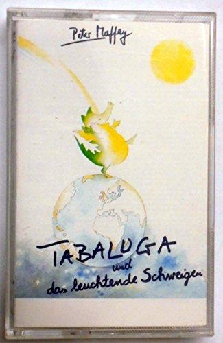 Tabaluga und das Leuchtende Schweigen [Musikkassette]