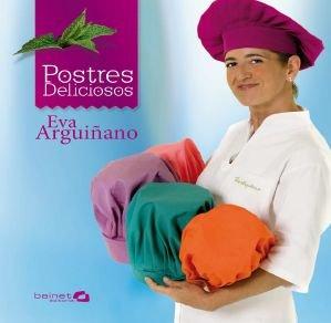 Postres deliciosos por Eva Arguiñano