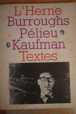 L'Herne n°9 - Burroughs, Pélieu, Kaufman - Textes