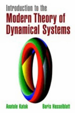 Introduction to the Modern Theory of Dynamical Systems (Encyclopedia of Mathematics and its Applications)