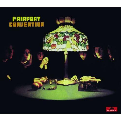 Fairport Convention (remaster with bonus tracks)