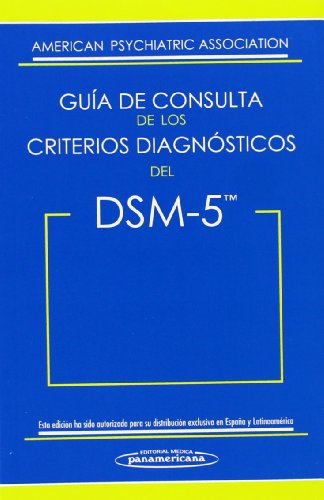 guia-de-consulta-de-los-criterios-diagnosticos-del-dsm-5-dsm-5-spanish-edition-of-the-desk-reference