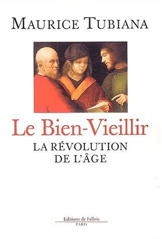 Le Bien-Vieillir : La révolution de l'âge