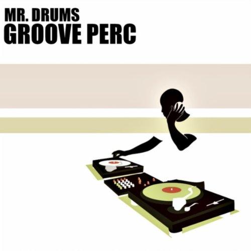 Groove Perc 4 (Tools Mix) (4 Groove-tool)