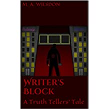 Writer's Block: A Truth Tellers' Tale (English Edition)