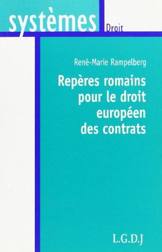 Repères romains pour le droit européen des contrats : Variations sur les thèmes antiques