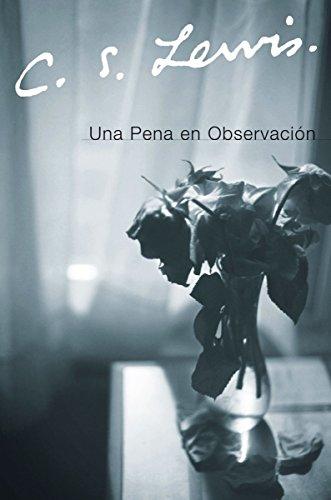 Una Pena en Observacion por C. S. Lewis