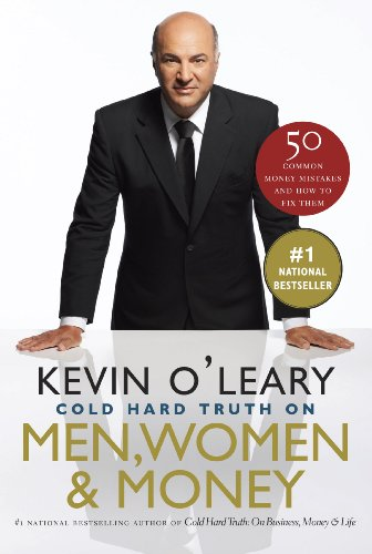 The Cold Hard Truth On Men, Women and Money (English Edition) -