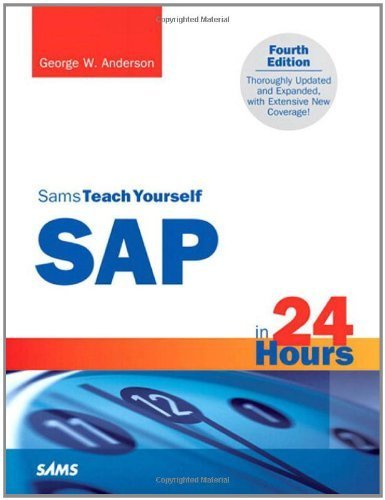 Sams Teach Yourself SAP in 24 Hours (Sams Teach Yourself...in 24 Hours) by George Anderson (24-May-2011) Paperback