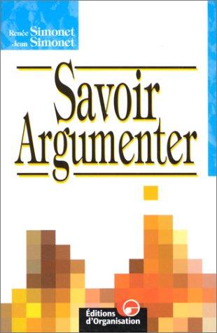 Savoir argumenter, 2e édition