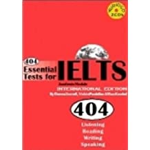 404 Essential Tests for IELTS - Academic Module: 404 Essential Tests For IELTS - Academic Module (Book & CDs) Academic Module Book: Practice Tests for IELTS