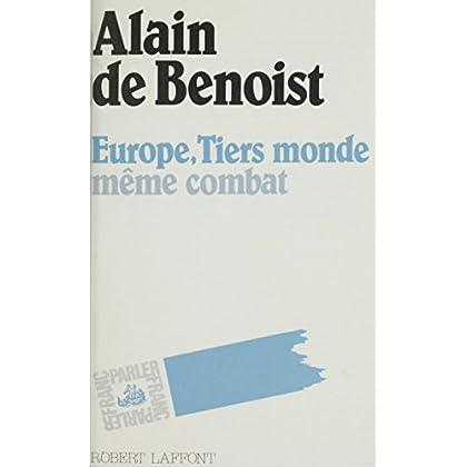 Europe, tiers-monde, même combat (Franc-parler t. 11)