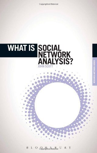 What is Social Network Analysis? (The 'What is?' Research Methods Series) by John Scott (2012-08-21)