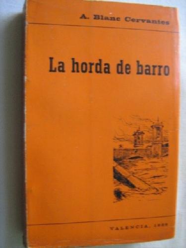 Portada del libro LA HORDA DE BARRO