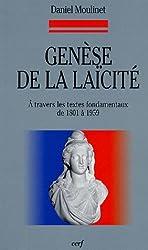 Genèse de la laïcité : A travers les textes fondamentaux de 1801 à 1959