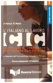 L'italiano al lavoro. Livello intermedio. Audiocassetta