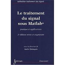 Le traitement du signal sous Matlab : Pratique et applications