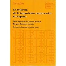 La reforma de la imposición empresarial en España (Estudios)